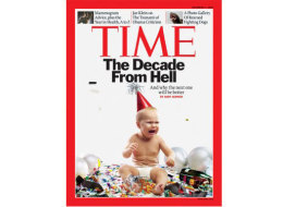 Time Magazine - Decade from hell